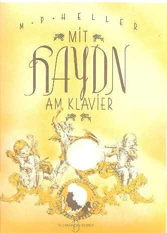M. P. Heller Mit Haydn am Klavier