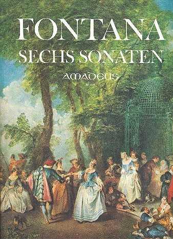 Giovanni Battista Fontana 6 Sonaten : für Violine (Blockflöte) und Bc